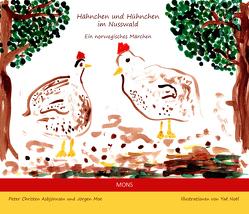 Hähnchen und Hühnchen im Nusswald von Asbjörnsen,  Peter Christen, Bresemann,  Friederich, Moe,  Jörgen, Noël,  Yaé