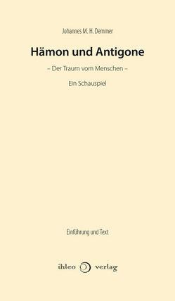 Hämon und Antigone von Demmer,  Johannes M. H.