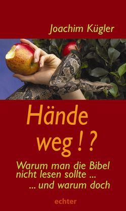 Hände weg!? von Kügler,  Joachim