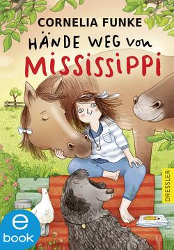 Hände weg von Mississippi von Funke,  Cornelia, Hattenhauer,  Ina