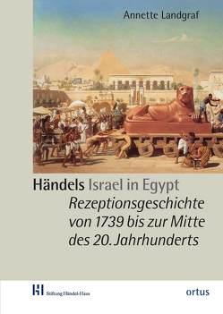 """Händels """"Israel in Egypt"""" von Landgraf,  Annette"""