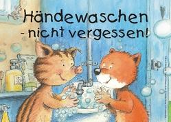 Händewaschen – nicht vergessen! Kunststoff-Schild, 29,7 x 21cm von Volmert,  Julia