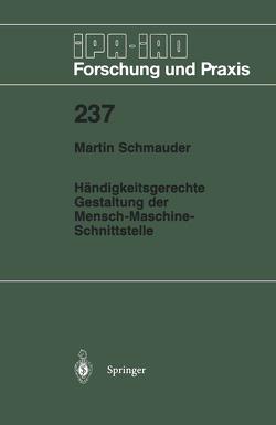 Händigkeitsgerechte Gestaltung der Mensch-Maschine-Schnittstelle von Schmauder,  Martin