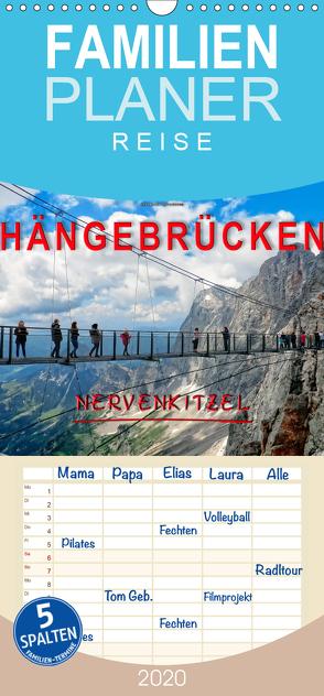 Hängebrücken – Nervenkitzel – Familienplaner hoch (Wandkalender 2020 , 21 cm x 45 cm, hoch) von Roder,  Peter