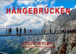 Hängebrücken – Nervenkitzel (Wandkalender 2019 DIN A2 quer) von Roder,  Peter
