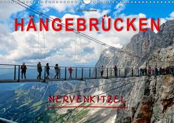 Hängebrücken – Nervenkitzel (Wandkalender 2019 DIN A3 quer) von Roder,  Peter