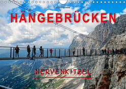 Hängebrücken – Nervenkitzel (Wandkalender 2019 DIN A4 quer) von Roder,  Peter
