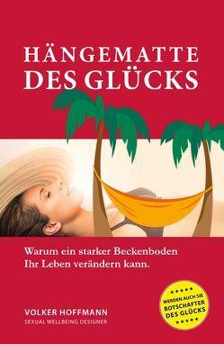 Hängematte des Glücks von Hoffmann,  Volker