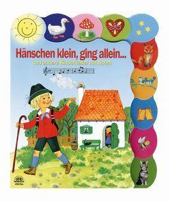 Hänschen klein, ging allein… Und andere Kinderlieder mit Noten