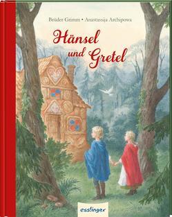 Hänsel und Gretel von Archipowa,  Anastassija, Brüder Grimm,