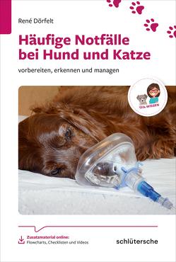 Häufige Notfälle bei Hund und Katze von Dörfelt,  René
