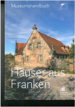 Häuser aus Franken. von Bedal,  Konrad, Kotter,  Simon, May,  Herbert, Partheymüller,  Beate