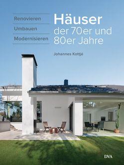 Häuser der 70er und 80er Jahre von Kottjé,  Johannes