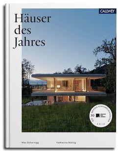 Häuser des Jahres von Matzig,  Katharina, Scharnigg,  Max