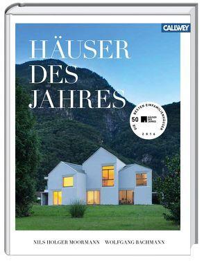 Häuser des Jahres von Bachmann,  Wolfgang, Moormann,  Nils Holger