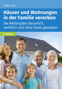 Häuser und Wohnungen in der Familie vererben von Horn,  Stefan