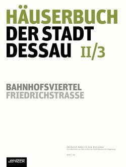 Häuserbuch der Stadt Dessau II/3 von Neubert,  Kathleen, Ziegler,  Günter