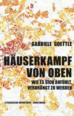 Häuserkampf von oben von Goettle,  Gabriele