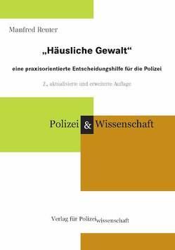 """""""Häusliche Gewalt"""" von Reuter,  Manfred"""