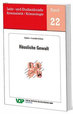 Häusliche Gewalt von Averiek-Gröner,  Detlef, Clages,  Horst, Gatzke,  Wolfgang
