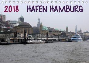 Hafen Hamburg 2018 (Tischkalender 2018 DIN A5 quer) von Dorn,  Markus