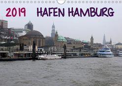 Hafen Hamburg 2019 (Wandkalender 2019 DIN A4 quer) von Dorn,  Markus