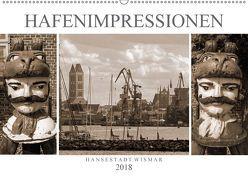 Hafen – Impressionen Hansestadt Wismar (Wandkalender 2018 DIN A2 quer) von Felix,  Holger