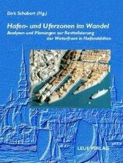Hafen- und Uferzonen im Wandel von Schubert,  Dirk