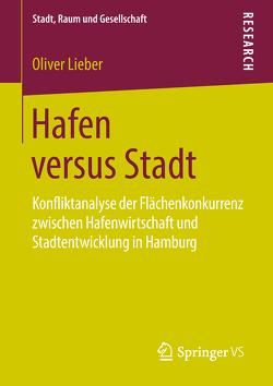 Hafen versus Stadt von Lieber,  Oliver