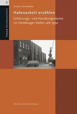 Hafenarbeit erzählen von Schemmer,  Janine