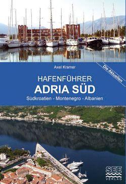Hafenführer Adria Süd von Kramer,  Axel
