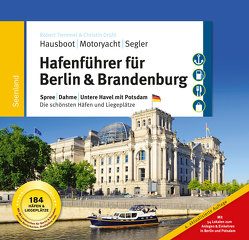 Hafenführer für Hausboote: Berlin & Brandenburg von Diesing,  Florian, Drühl,  Christin, Tremmel,  Robert, Weiss,  Sebastian