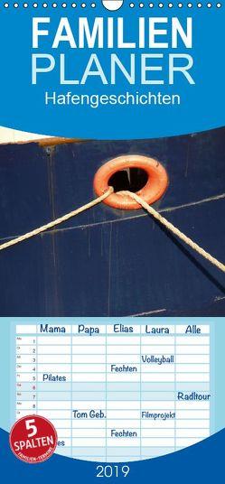 Hafengeschichten – Familienplaner hoch (Wandkalender 2019 , 21 cm x 45 cm, hoch) von Olschner. www.sabine-olschner.de,  Sabine