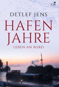 Hafenjahre von Jens,  Detlef