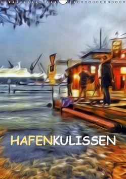Hafenkulissen (Wandkalender 2019 DIN A3 hoch) von URSfoto