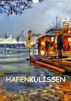 Hafenkulissen (Wandkalender 2019 DIN A4 hoch) von URSfoto