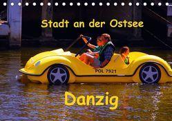 Hafenstadt an der Ostsee – Danzig (Tischkalender 2018 DIN A5 quer) von Thauwald,  Pia