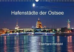 Hafenstädte der Ostsee (Wandkalender 2018 DIN A3 quer) von Petzold,  Eberhard