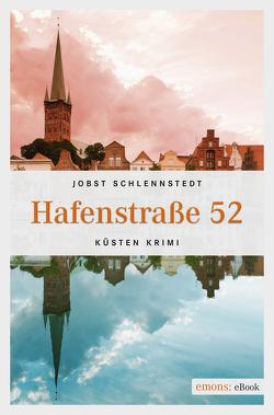 Hafenstraße 52 von Schlennstedt,  Jobst