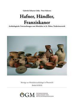 Hafner, Händler, Franziskaner von Scharrer-Liška,  Gabriele, Scherrer,  Peter