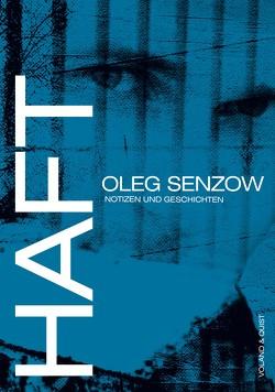 Haft von Dathe,  Claudia, Senzow,  Oleg