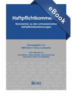 Haftpflichtkommentar von Fischer,  Willi, Luterbacher,  Thierry