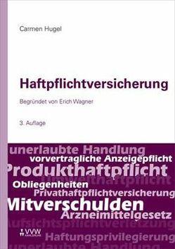 Haftpflichtversicherung von Hugel,  Carmen, Wagner,  Erich