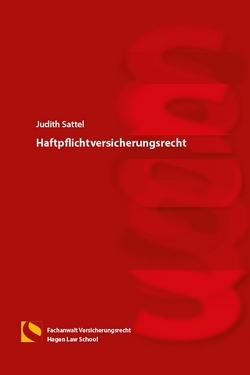 Haftpflichtversicherungsrecht von Sattel,  Judith