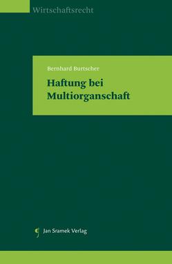 Haftung bei Multiorganschaft von Burtscher,  Bernhard