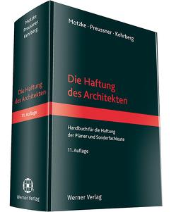 Haftung des Architekten von Kehrberg,  Jan, Motzke,  Gerd, Preussner,  Mathias