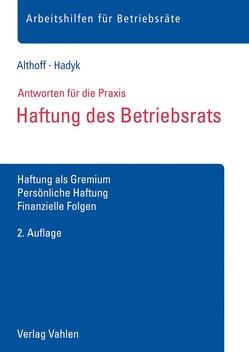Haftung des Betriebsrats von Althoff,  Lars, Hadyk,  Marc