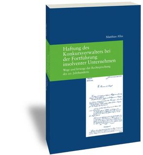 Haftung des Konkursverwalters bei der Fortführung insolventer Unternehmen von Alles,  Matthias