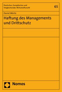 Haftung des Managements und Drittschutz von Möritz,  Daniel