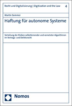 Haftung für autonome Systeme von Sommer,  Martin